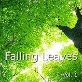 Play & Download Falling Leaves by Various Artists | Napster