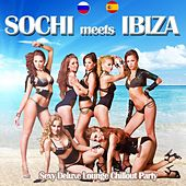 Play & Download Sochi Meets Ibiza (Sexy Deluxe Lounge Chillout Party Del Mar) by Various Artists | Napster