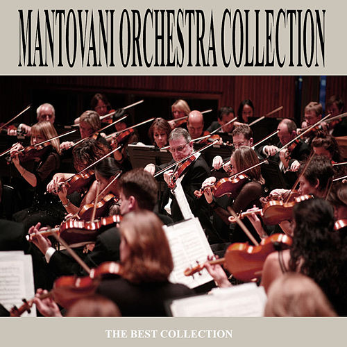 The Mantovani Orchestra Collection by Mantovani