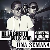 Play & Download Una Semana (feat. Guelo Star) by De La Ghetto | Napster