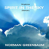Play & Download Spirit in the Sky - Refrain by Norman Greenbaum | Napster