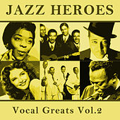 Jazz Heroes Vocal Greats Vol.2 von Various Artists
