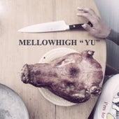 Yu by MellowHigh