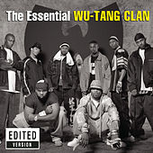 Play & Download The Essential Wu-Tang Clan by Wu-Tang Clan | Napster