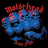 Play & Download Iron Fist by Motörhead | Napster