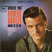 Always You by Robert Goulet