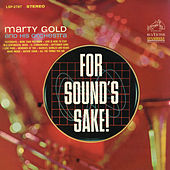 Play & Download For Sound's Sake by Marty Gold | Napster