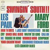 Play & Download Swingin' South by Les Paul & Mary Ford | Napster