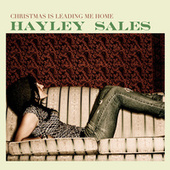Play & Download Christmas Is Leading Me Home by Hayley Sales | Napster