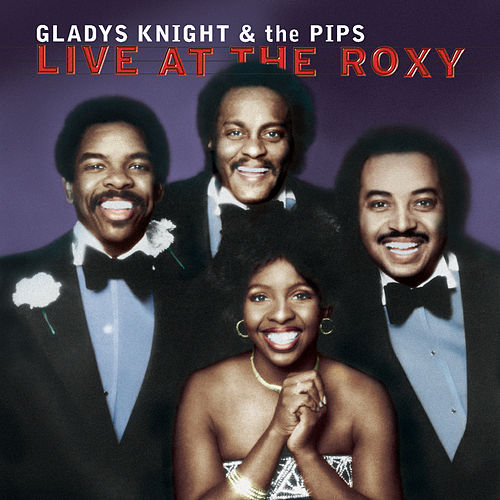 Play & Download Live At The Roxy by Gladys Knight | Napster