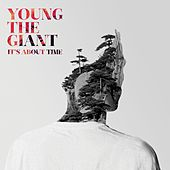 It's About Time by Young the Giant
