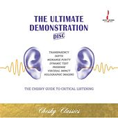 Play & Download The Ultimate Demonstration Disc by Various Artists | Napster
