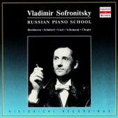 Russian Piano School. Vladimir Sofronitsky by Vladimir Sofronitsky