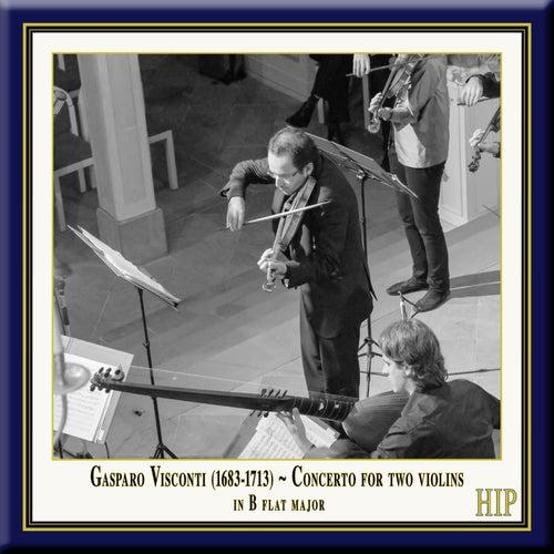 Visconti: Concerto for 2 Violins in B-Flat Major by European Union Baroque Orchestra