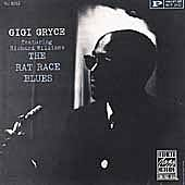 Play & Download The Rat Race Blues by Gigi Gryce | Napster
