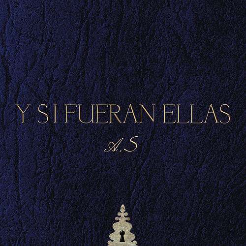 Y Si Fueran Ellas by Various Artists