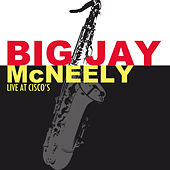 Live at Cisco's von Big Jay McNeely