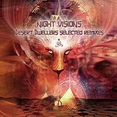 Night Visions: Desert Dwellers Selected Remixes by Various Artists