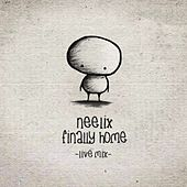 Finally Home (Live) - Single by Neelix