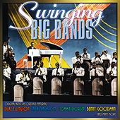 Swinging Big Bands by Various Artists