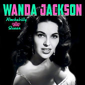 Play & Download Rockabilly Queen by Wanda Jackson | Napster