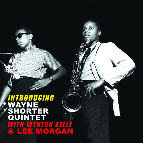 Play & Download Introducing Wayne Shorter with Wynton Kelly & Lee Morgan (Bonus Track Version) by Wayne Shorter | Napster
