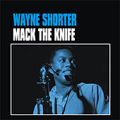 Play & Download Mack the Knife by Wayne Shorter | Napster
