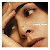 Play & Download Memories, Chronicles and Declarations Of Love by Marisa Monte | Napster