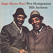 Bags Meets Wes! (Bonus Track Version) by Various Artists