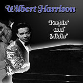 Play & Download Peepin' And Hidin' by Wilbert  Harrison | Napster