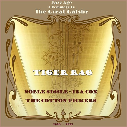 Tiger Rag (Jazz Age - a Hommage to the Great Gatsby Era 1920 - 1923) by Various Artists