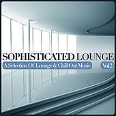 Play & Download Sophisticated Lounge, Vol. 2 (A Selection Of Lounge & Chill Out Music) by Various Artists | Napster
