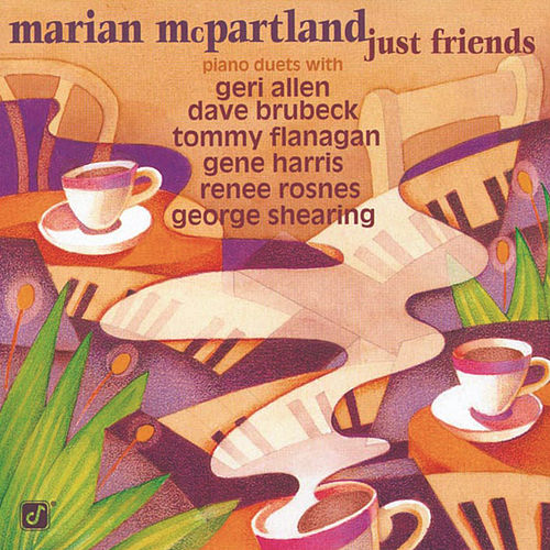Play & Download Just Friends by Marian McPartland | Napster