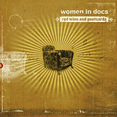 Play & Download Red Wine and Postcards by Women In Docs | Napster