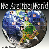 We Are the World - Single by Xtc Planet