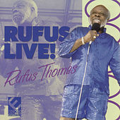 Rufus Live! by Rufus Thomas