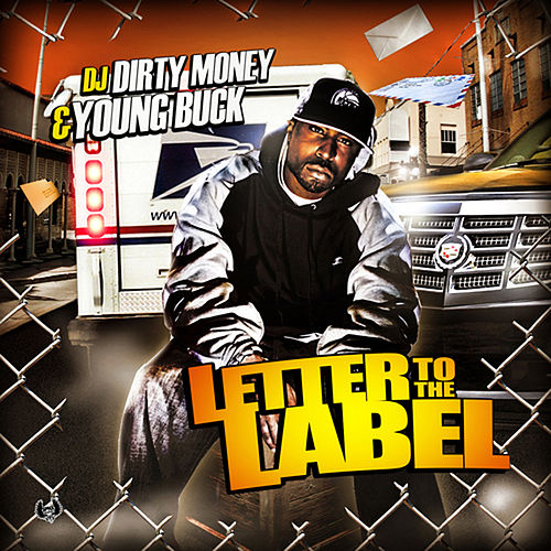 Play & Download Letter to the Label by Young Buck | Napster