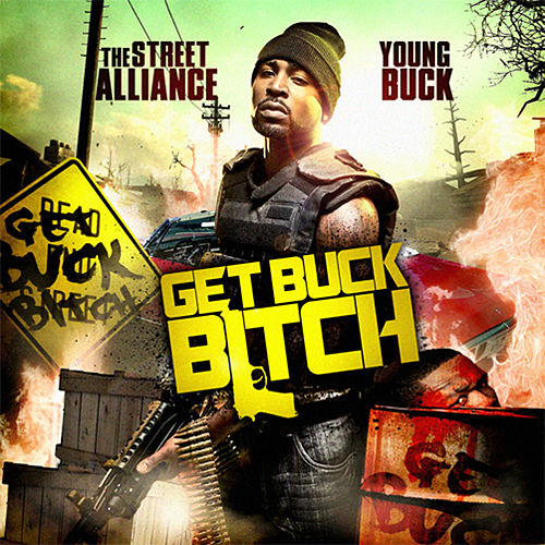 Play & Download Get Buck Bitch by Young Buck | Napster