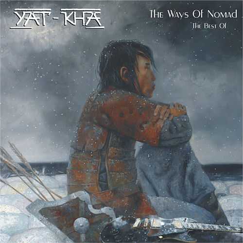 Play & Download The Ways of Nomad (The Best Of...) by Yat-Kha | Napster