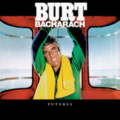 Play & Download Futures by Burt Bacharach | Napster
