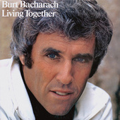 Play & Download Living Together by Burt Bacharach | Napster