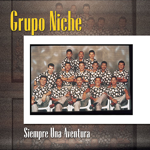 Play & Download Siempre Una Aventura by Grupo Niche   Napster