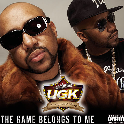 Play & Download The Game Belongs To Me by UGK | Napster
