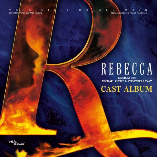 Rebecca - Cast Album by Orchester Der Vereinigten Bühnen Wien