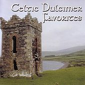 Play & Download Celtic Dulcimer Favorites by Columbia River Group Entertainment | Napster