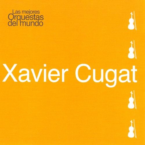 Las Mejores Orquestas del Mundo Vol.12: Xavier Cugat by Xavier Cugat