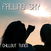 Play & Download Falling Sky - Chillout by Various Artists | Napster