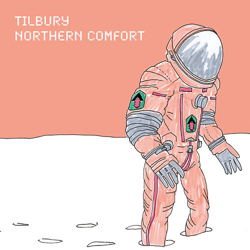 Play & Download Northern Comfort by Tilbury | Napster