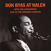 Play & Download At Nalen - Live In The Swedish Harlem by Don Byas | Napster