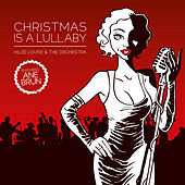 Christmas Is a Lullaby (feat. Ane Brun) by Hilde Louise Asbjørnsen